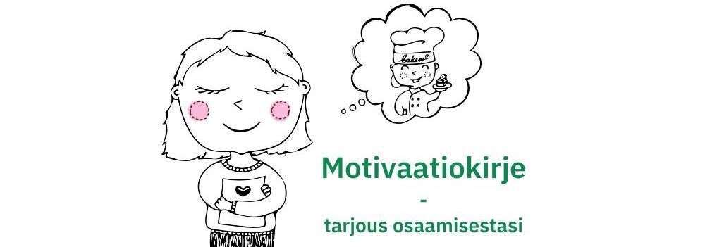 Hyvä Motivaatiokirje